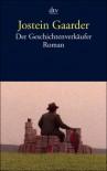 Der Geschichtenverkäufer - Jostein Gaarder, Gabriele Haefs