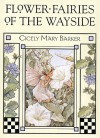 Flower Fairies of the Wayside - Cicely Mary Barker