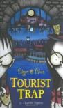 Tourist Trap  - Charles Ogden