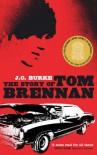 The Story of Tom Brennan - J.C. Burke