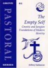 The Empty Self: Gnostic and Jungian Foundations of Modern Identity - Jeffrey Satinover