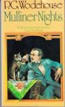 Mulliner Nights - P.G. Wodehouse