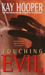 Touching Evil - Kay Hooper
