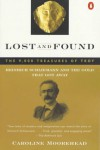 Lost and Found: Heinrich Schliemann and the Gold That Got Away - Caroline Moorehead