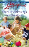 Four Little Blessings (The Dalton Brothers, Book 1) (Love Inspired #433) - Merrillee Whren