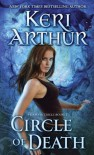 Circle of Death - Keri Arthur