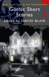 Gothic Short Stories (Wordsworth Classics) - David Blair