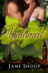 Untamed - Jane Shoup