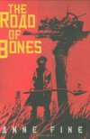 The Road of Bones - Anne Fine