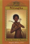 Nzingha: Warrior Queen of Matamba, Angola, Africa, 1595 - Patricia C. McKissack