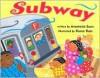Subway - Anastasia Suen, Karen Katz