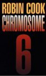 Chromosome 6  - Robin Cook