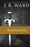 Blodslaven - J.R. Ward