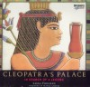 Cleopatra's Palace: In Search Of A Legend - Laura Foreman