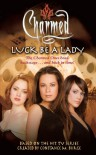Luck Be a Lady - Scott Ciencin