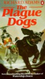The Plague Dogs - Richard Adams, A. Wainright