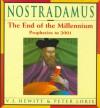 Nostradamus: The End of the Millennium : Prophecies 1992-2001 - Vauneen J. Hewitt;Peter Lorie