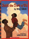 Just the Two of Us (Scholastic Bookshelf) - Will Smith
