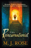 The Reincarnationist (Reincarnationist #1) - M.J. Rose