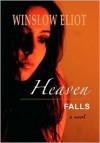 Heaven Falls - Winslow Eliot