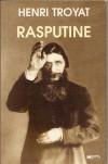 Rasputine - Henri Troyat