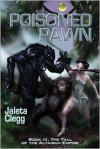 Poisoned Pawn - Jaleta Clegg