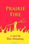 Prairie Fire - Dan Armstrong