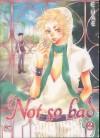 Not So Bad, Vol. 2 - E.Hae