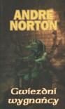 Gwiezdni wygnańcy - Andre Norton