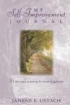 My Self-Improvement Journal - Janene E. Ustach