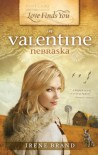 Love Finds You in Valentine, Nebraska - Irene Brand
