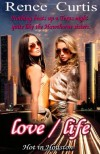 love/life: Hot in Houston -