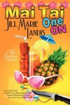 Mai Tai One On - Jill Marie Landis