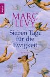Sieben Tage für die Ewigkeit (Taschenbuch) - Marc Levy