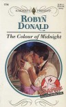 The Colour of Midnight (Secrets, #1) (Harlequin Presents, #1714) - Robyn Donald