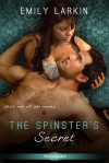The Spinster's Secret - Emily Larkin
