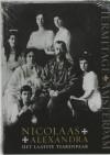 Nicolaas + Alexandra: Het Laatste Tsarenpaar - Vincent van Ketwich, Heleen Verschuur, Els Brinkman, Frans van der Avert