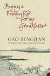 Buying a Fishing Rod for My Grandfather - Xingjian Gao
