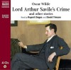 Lord Arthur Savile's Crime And Other Stories (Classic Fiction) - Oscar Wilde