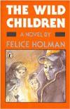 The Wild Children - Felice Holman
