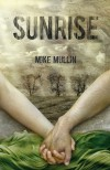 Sunrise  (Ashfall #3) - Mike Mullin