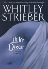 Lilith's Dream - Whitley Strieber
