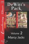DeWitt's Pack, Volume 2 [Handcuffed to the Werewolf: The Blind Werewolf Assassin] - Marcy Jacks
