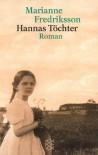 Hannas Töchter (Perfect Paperback) - Marianne Fredriksson
