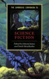 The Cambridge Companion to Science Fiction - Helen Merrick, Edward James, Farah Mendlesohn