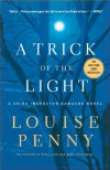 A Trick of the Light (Chief Inspector Armand Gamache #7) - Louise Penny