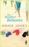 The Barefoot Believers - Annie Jones