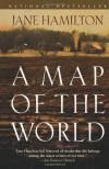 A Map of the World - Jane Hamilton