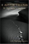 Dr Thorndyke's Casebook - R. Austin Freeman