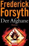Der Afghane Roman - Frederick Forsyth, Rainer Schmidt